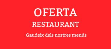 Oferta Restaurant Menús